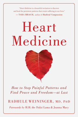 Heart Medicine: How to Stop Painful Patterns and Find Peace and Freedom--At Last cover