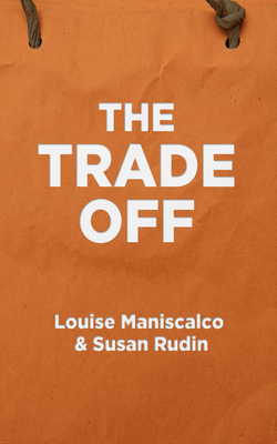 Cover for The Trade Off