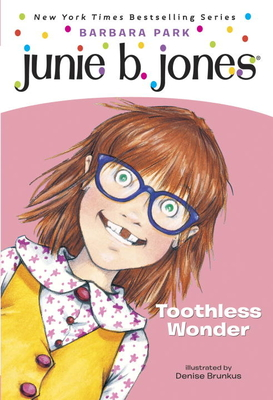 Junie B., First Grader Toothless Wonder Cover