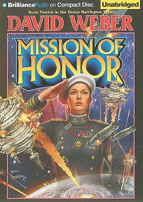 Mission of Honor (Honor Harrington (Audio) #12) Cover Image