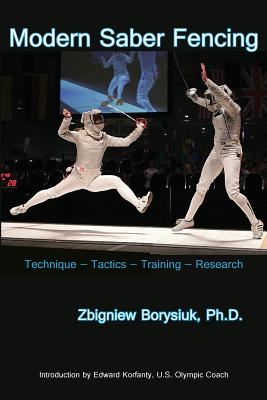 Modern Saber Fencing: Technique -- Tactics -- Training -- Research Cover Image