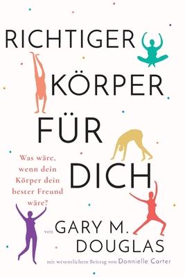 Richtiger Körper für dich (German) Cover Image
