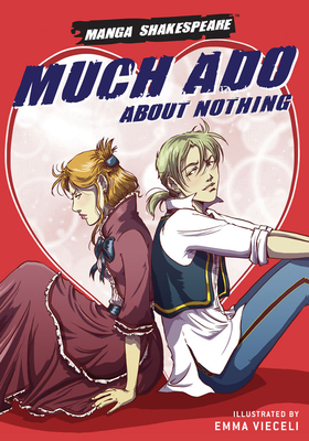 Manga Shakespeare: Much Ado About Nothing Cover Image