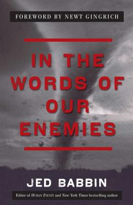 Cover for In the Words of Our Enemies