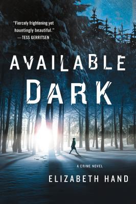 Available Dark: A Crime Novel (Cass Neary #2) Cover Image