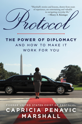 Protocol: The Power of Diplomacy and How to Make it Work for you. Cover Image