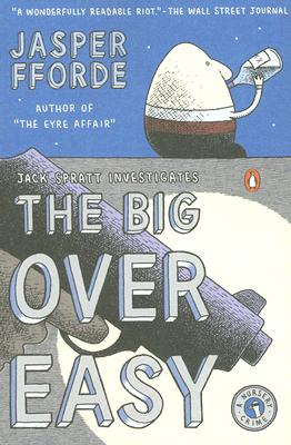 The Big Over Easy: A Nursery Crime Cover Image
