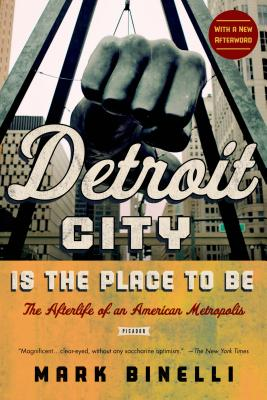Detroit City Is the Place to Be Cover