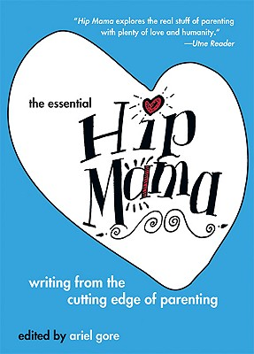Cover for The Essential Hip Mama