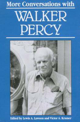 Cover for More Conversations with Walker Percy (Literary Conversations)