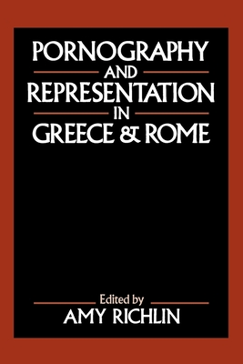 Pornography and Representation in Greece and Rome Cover Image