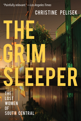 The Grim Sleeper: The Lost Women of South Central Cover Image