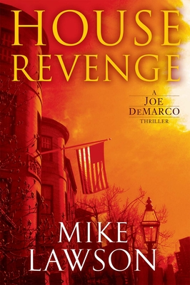 House Revenge: A Joe DeMarco Thriller Cover Image