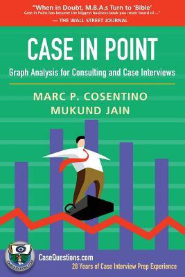 Case in Point: Graph Analysis for Consulting and Case Interviews Cover Image