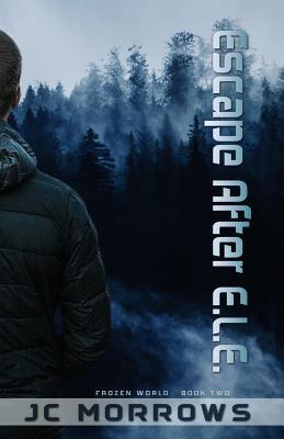 Escape After E.L.E. (Frozen World #2) Cover Image