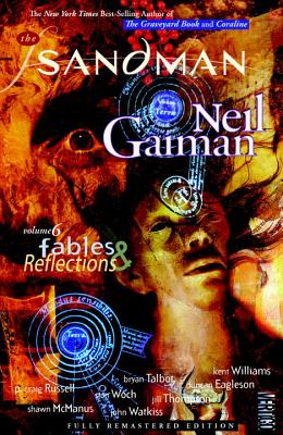 The Sandman Vol. 6: Fables and Reflections (New Edition) Cover Image