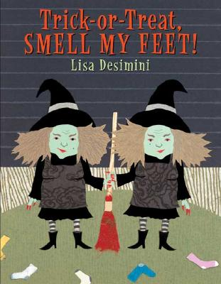 Trick-Or-Treat, Smell my Feet! Cover