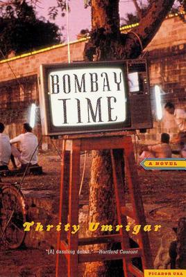 Bombay Time: A Novel Cover Image
