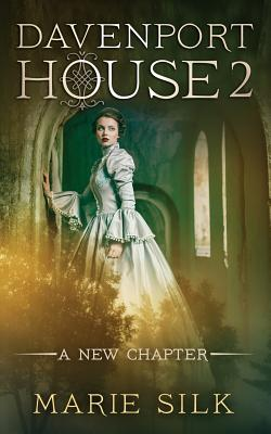 Davenport House 2: A New Chapter Cover Image