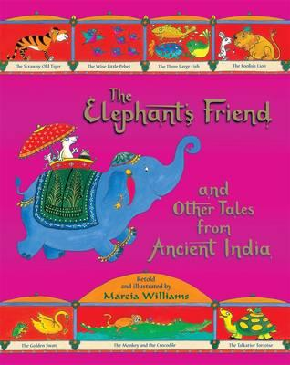 Elephant's Friend and Other Tales from Ancient India Cover Image
