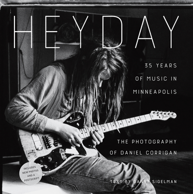 Heyday: 35 Years of Music in Minneapolis Cover Image