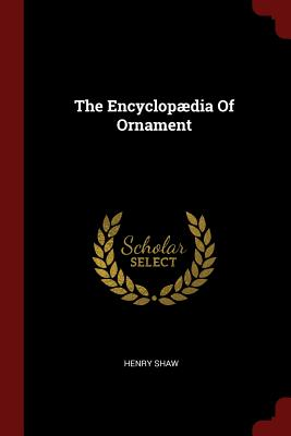 The Encyclopaedia of Ornament Cover Image