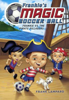 Frankie vs. the Pirate Pillagers Cover Image