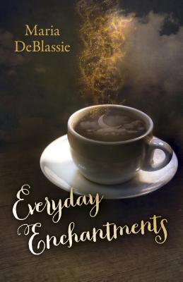 Everyday Enchantments: Musings on Ordinary Magic & Daily Conjurings Cover Image