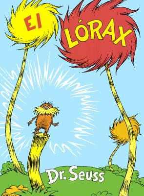 El Lorax (the Lorax) Cover Image