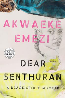 Dear Senthuran: A Black Spirit Memoir Cover Image