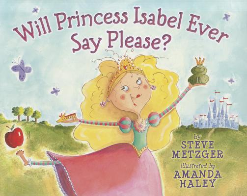 Will Princess Isabel Ever Say Please? Cover