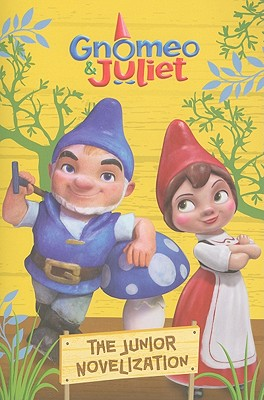 Gnomeo and Juliet Junior Novelization (Disney Gnomeo and Juliet) Cover Image
