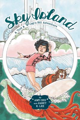 Sky Island (A Trot & Cap'n Bill Adventure #2) Cover Image
