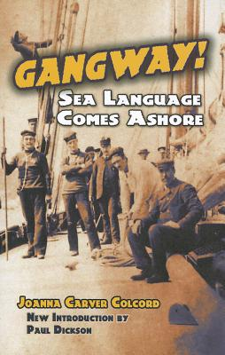 Gangway!: Sea Language Comes Ashore (Dover Books on Language) Cover Image