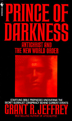 Prince of Darkness: Antichrist And New World Order Cover Image