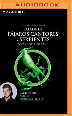 Balada de Pájaros Cantores Y Serpientes (Narración En Castellano) Cover Image