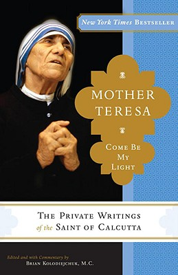 Mother Teresa: Come Be My Light Cover Image