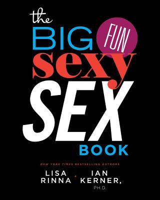 The Big, Fun, Sexy Sex Book Cover