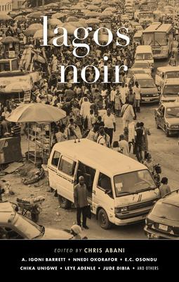 Lagos Noir (Akashic Noir) Cover Image