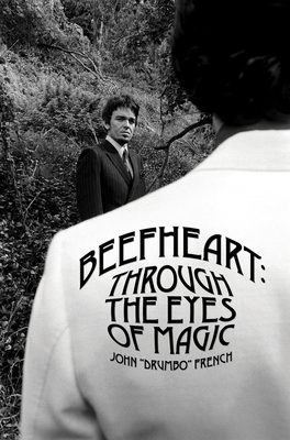 Beefheart: Through the Eyes of Magic Cover Image