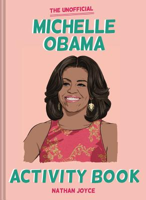 The Unofficial Michelle Obama Activity Book Cover Image