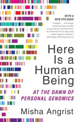 Here Is a Human Being: At the Dawn of Personal Genomics Cover Image