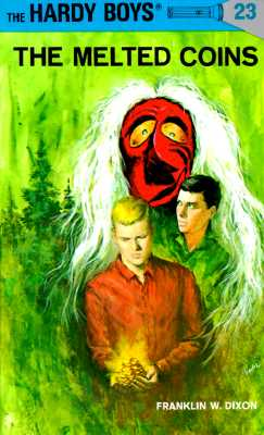 Hardy Boys 23: the Melted Coins (The Hardy Boys #23) Cover Image