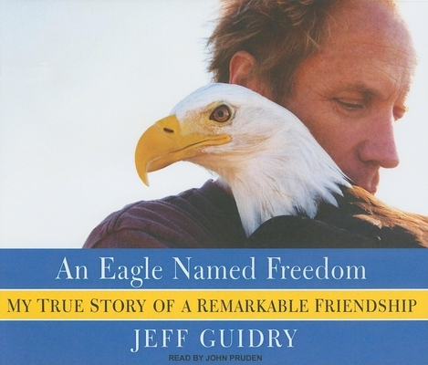 An Eagle Named Freedom Cover