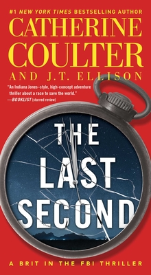 Cover for The Last Second (A Brit in the FBI #6)