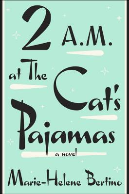 2 A.M. at the Cat's Pajamas Cover Image