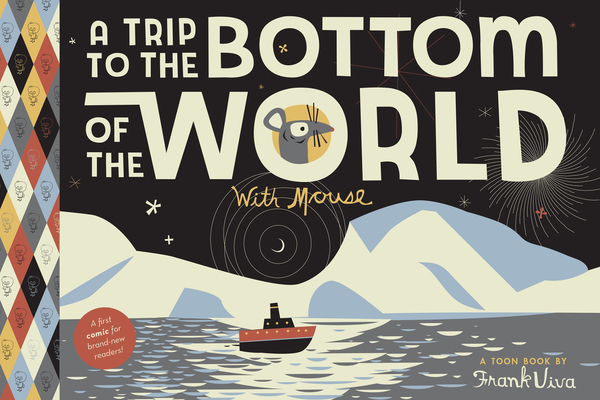 A Trip to the Bottom of the World with Mouse: Toon Level 1 Cover Image