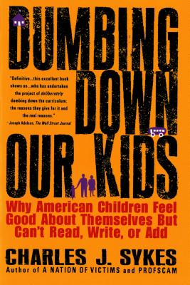 Dumbing Down Our Kids Cover