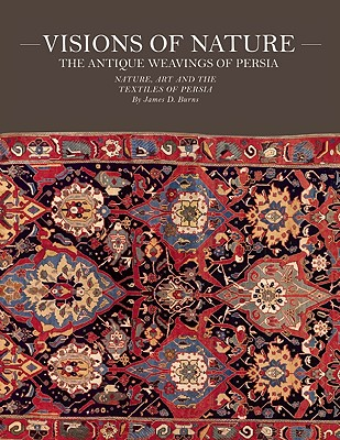 Visions of Nature: The Antique Weavings of Persia Cover Image