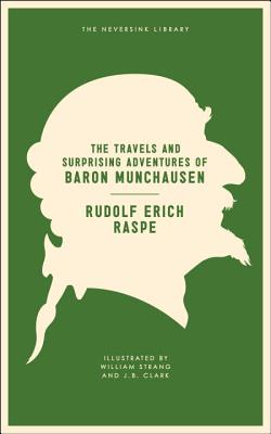 The Travels and Surprising Adventures of Baron Munchausen Cover Image